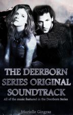 The Deerborn Series Original Soundtrack by smurfrielle