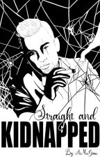 (Set To Be Rewritten)Straight and kidnapped by him (ManxMan) by Randomlywrites4love