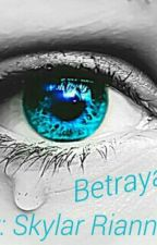 Betrayal by SkylarBeck