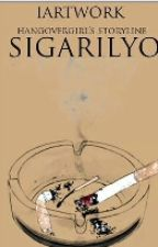 Sigarilyo (one shot) by hangovergirl