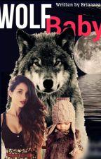 Wolf baby by briaaaaa99