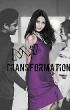 My Transformation (kathniel fanfiction) by MisscBea