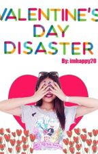 Valentine's Day Disaster (JaDine)[COMPLETED] by imhappy20