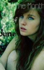 The Month Of June (Hunger Games FanFiction) by CompromisedMortality