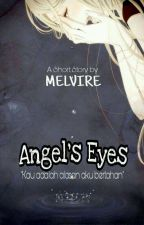 Angel's Eyes by Melvire