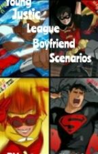 Young Justice League boyfriend scenarios by A_S_H_L_E_Y_108