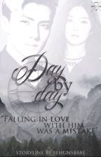 Day by day || Oh Sehun by ohoratsbabe