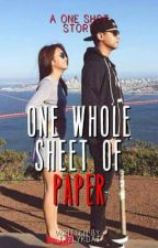 One Whole Sheet of Paper (One Shot) by jazlykdat