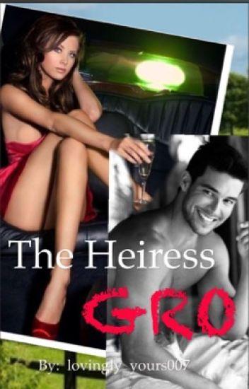 The Heiress GRO (SPG)