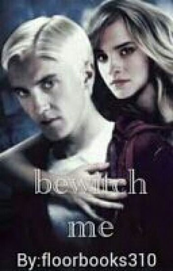 Bewitch me (Dutch Dramione Harry Potter)