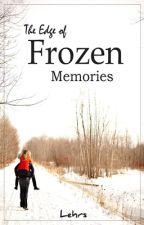 The Edge of Frozen Memories by Eiskaffee