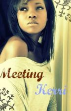 Meeting Kerri by WattieLovers