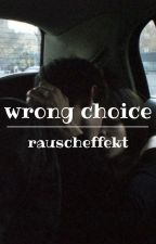 wrong choice | andre schiebler ✔ by rauscheffekt