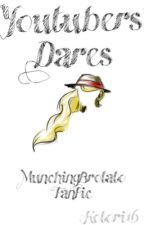 Youtubers' Dares 〠 MunchingBrotato FF by Kotori16