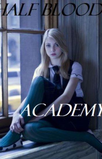 Half Blood Academy