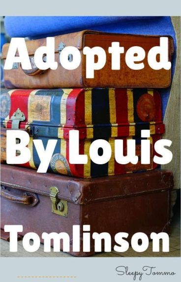 Adopted by Louis Tomlinson. Dutch fanfic. {Complete}