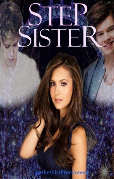 Step Sister  (Harry Styles & Niall Horan)