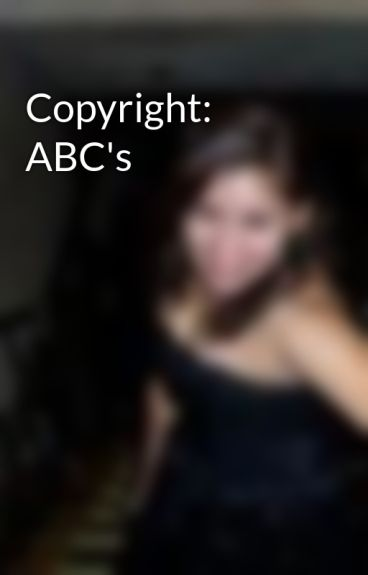 Copyright: ABC's by alicev