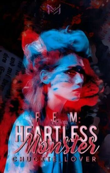 FEM:Heartless Monster #Wattys2017