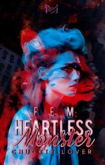 FEM:Heartless Monster