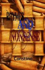 Rhymes AND Nonsense by Constino