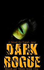 Dark Rogue by xXSilentFearsXx