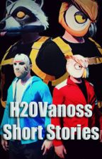 H2OVanoss - Short Stories by SaraPhoenix14