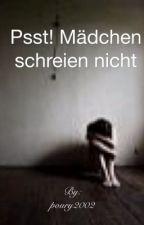 Pssst...Mädchen schreien nicht... by poury2002