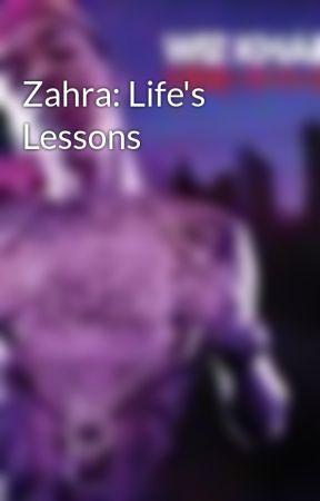 Zahra: Life's Lessons by NicoleJB