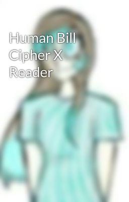 Bill Cipher Human