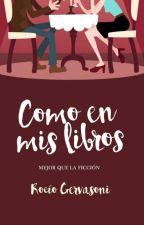Como en mis libros [En edición] by MagiaEntrePaginas