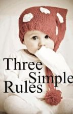 Three Simple Rules: Teen Pregnancy by ShellyCullen