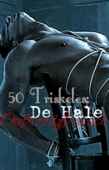50 Triskeles: De Hale.