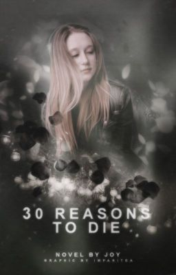 30 Reasons To Die [#1]