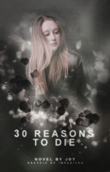 30 Reasons To Die [#1]