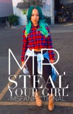 Mr. Steal Your Girl | Trey Songz Love Story| #Wattys2015 by MsFanfictional