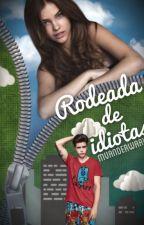 Rodeada De Idiotas by MVanderwaal