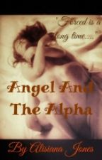 Angel And The Alpha by sheddinglove