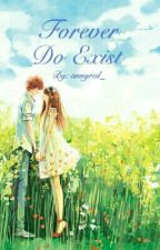 Forever Do Exist by annyred_
