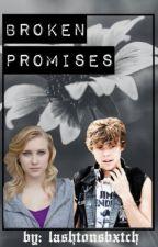 Broken Promises {Ashton Irwin Fan Fiction} by anthropologyafi