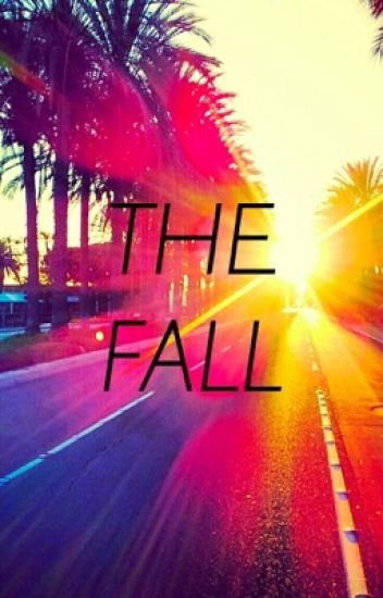 The Fall (Camren)