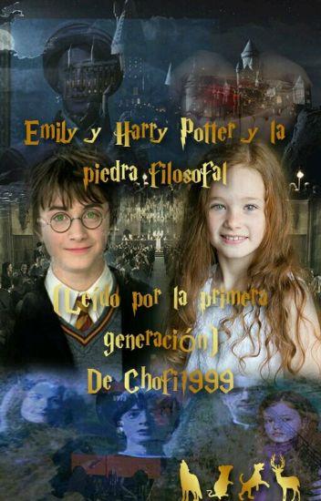 Emily y Harry Potter y la piedra filosofal (leído por la primer generación)