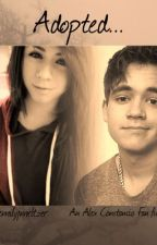 Adopted... |a Alex Constancio fanfiction| by emilyjmeltzer