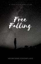 Free Falling - Revised (Sirius Black) by TahliaxBrooke