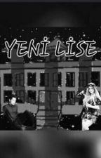 YENİ LİSE by marstabirlazkopat