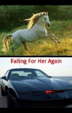 Falling For Her Again (Sequel to Falling For a HorseShifter) by KidrauhlKnight