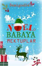 Noel Babaya Mektuplar by LokidGirl