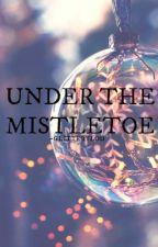 Under the mistletoe / larry os by -glitterylou