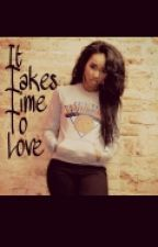 Takes Time To Love by sapphiire_boo
