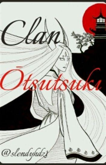 CLAN ŌTSUTSUKI (neji y tu)